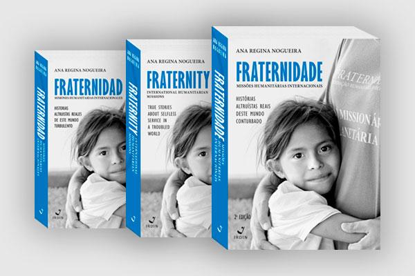 Livro: Fraternidade - Missões Humanitárias Internacionais