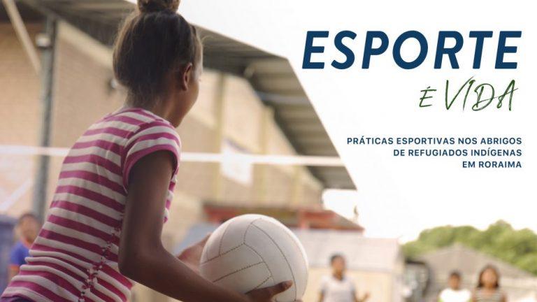 Esportes nos abrigos indígenas